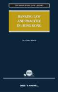 Banking Law and Practice in Hong Kong