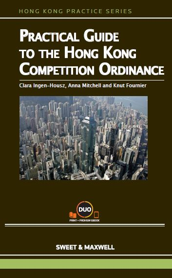 Practical Guide to the Hong Kong Competition Ordinance